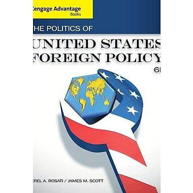 Cengage Advantage Books: The Politics of United States Foreign Policy, New Book (9781133602156)