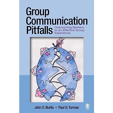 Group Communication Pitfalls: Overcoming Barriers to an Effective Group Experience, New Book (9781412915359)