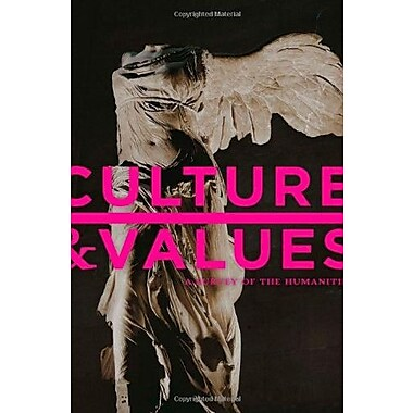 Culture and Values: A Survey of the Humanities (9781133945338)