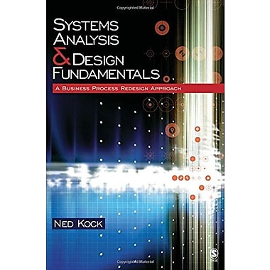 Systems Analysis & Design Fundamentals: A Business Process Redesign Approach, (9781412905855)