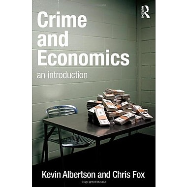Crime and Economics: An Introduction, New Book (9781843928430)