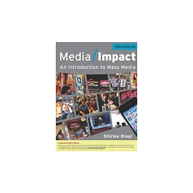 Media Impact: An Introduction to Mass Media, 2013 Update (9781111835293)