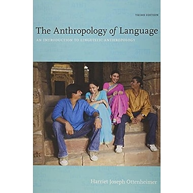 Bundle: The Anthropology of Language: An Introduction to Linguistic Anthropology Workbook/Reader, (9781133319993)