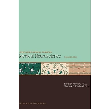 Medical Neuroscience , 2nd Edition (Integrated Medical Sciences) (9781593772000)