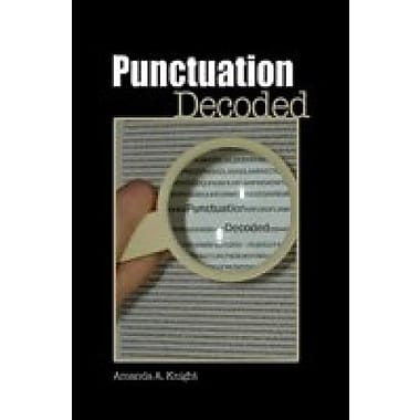 Punctuation Decoded, New Book (9781602500365)