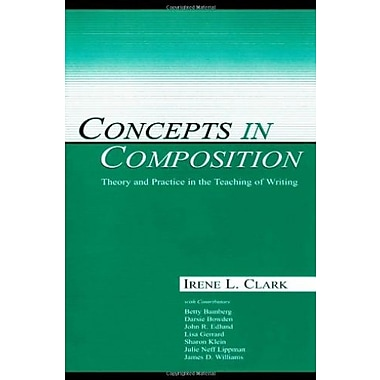 Concepts in Composition: Theory and Practice in the Teaching of Writing, New Book (9780805838206)