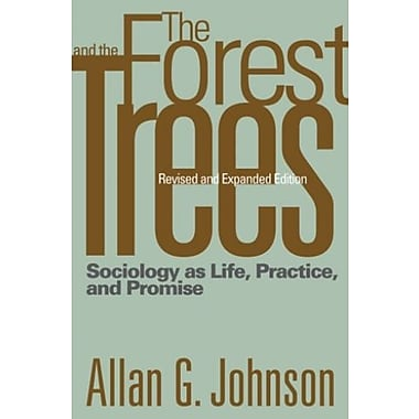 The Forest and the Trees: Sociology as Life, Practice, and Promise, New Book (9781592138753)