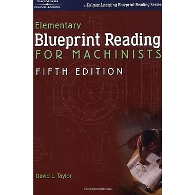 Elementary Blueprint Reading for Machinists (Delmar Learning Blueprint Reading), New Book (9781401862565)