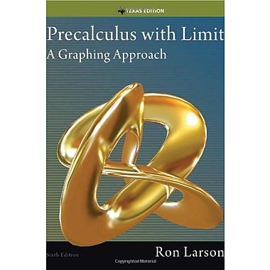 Precalculus with Limits: A Graphing Approach, Texas Edition, New Book (9781285867717)