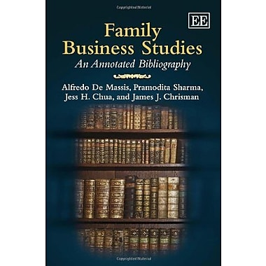 Family Business Studies: An Annotated Bibliography, (9781781002971)