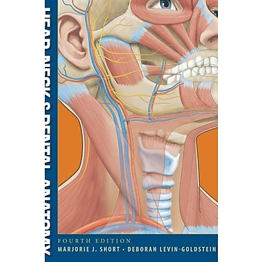 Head, Neck and Dental Anatomy (9781111306786)