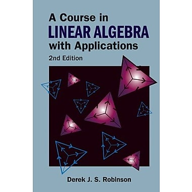 A Course in Linear Algebra With Applications, New Book (9789812700230)