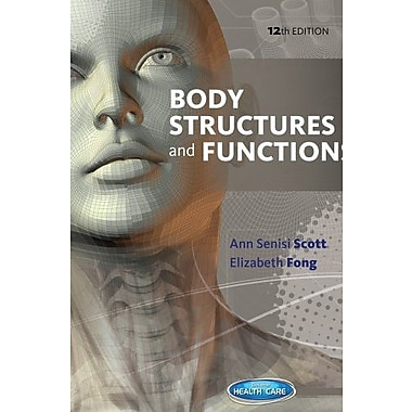 Body Structures and Functions, New Book (9781133691747)
