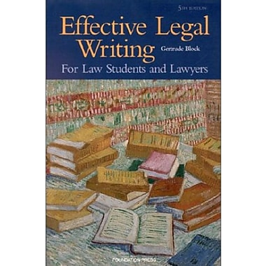 Block's Effective Legal Writing For Law Students and Lawyers, 5th, New Book (9781566627931)