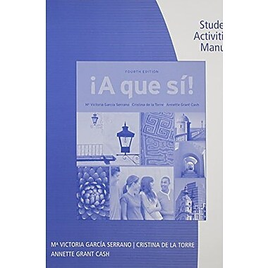 SAM for Garcia Serrano/de la Torre/Grant Cash's A que si!, 4th, Used Book (9781111838010)