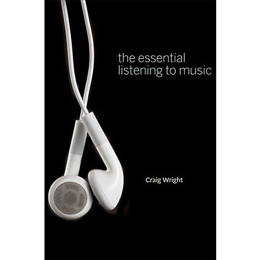 The Essential Listening to Music (Book Only), New Book (9781133309208)