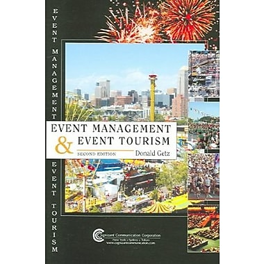 Event Management & Event Tourism, New Book (9781882345465)