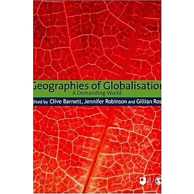Geographies of Globalisation: A Demanding World, New Book (9781847874719)