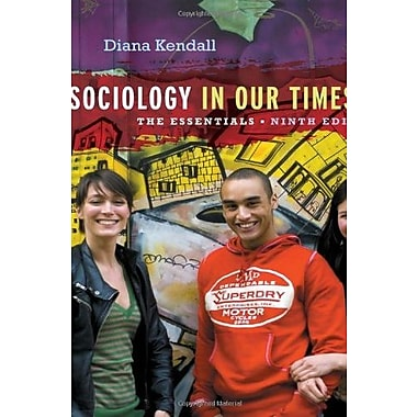 Sociology in Our Times: The Essentials, New Book (9781133957171)