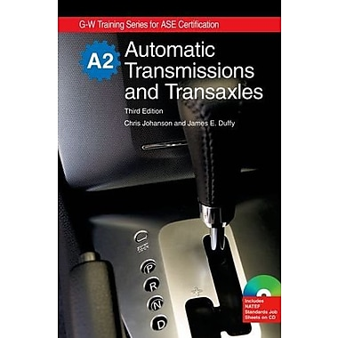 Automatic Transmissions and Transaxles, A2 (G-W Training Series for ASE Certification), New Book (9781605252032)