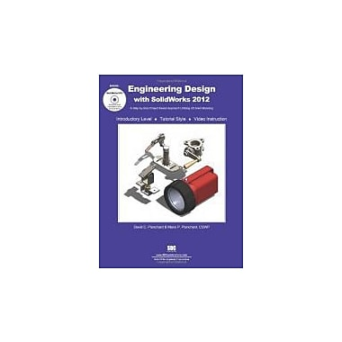 Engineering Design with SolidWorks 2012, Used Book (9781585036974)