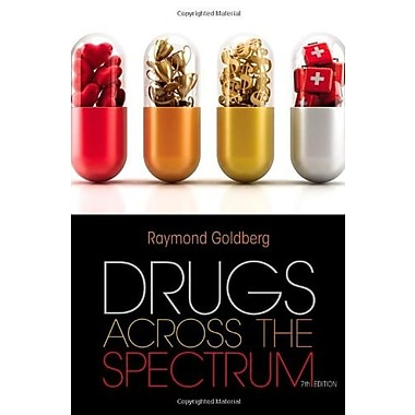 Drugs Across the Spectrum, New Book (9781133594161)
