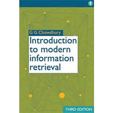 Introduction to Modern Information Retrieval, 3rd Edition, (9781555707156)