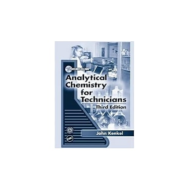 Analytical Chemistry for Technicians, Third Edition, New Book (9781566705196)