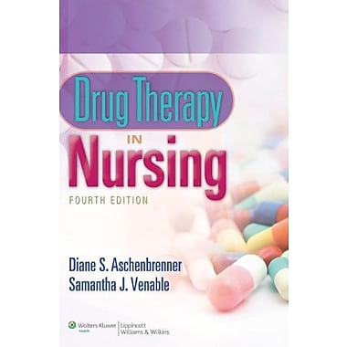 Aschenbrenner Drug Therapy in Nursing 4e Text & PrepU Package, Used Book (9781469819624)