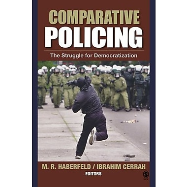 Comparative Policing: The Struggle for Democratization, New Book (9781412905480)