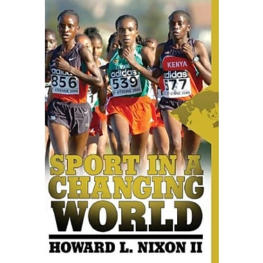 Sport in a Changing World, Used Book (9781594514432)