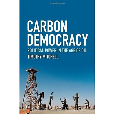 Carbon Democracy: Political Power in the Age of Oil, Used Book (9781844677450)