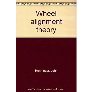 Wheel alignment theory, (9781881483045)