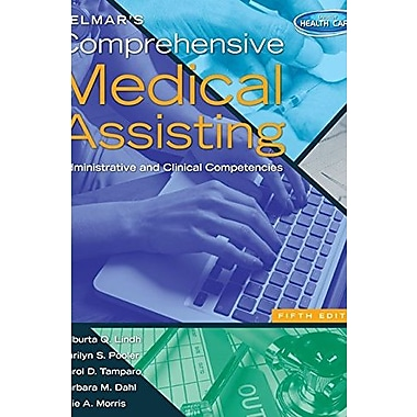 Delmar's Comprehensive Medical Assisting: Administrative and Clinical Competencies (Book Only), New Book (9781133602835)