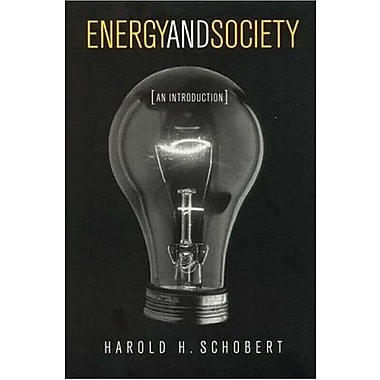 Energy and Society: An Introduction, New Book (9781560327677)