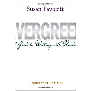 Evergreen: A Guide to Writing with Readings, Compact Edition, New Book (9781111840969)