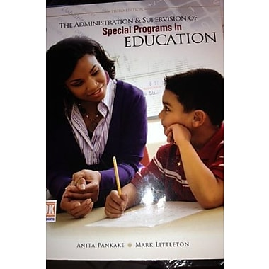 The Administration AND Supervision of Special Programs in Education, New Book (9781465202413)