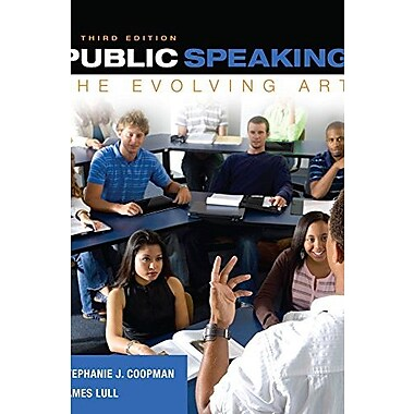 Public Speaking: The Evolving Art (Book Only), New Book (9781285433103)