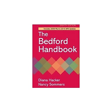 The Bedford Handbook with 2009 MLA and 2010 APA Updates, Eighth Edition, Used Book (9780312652692)