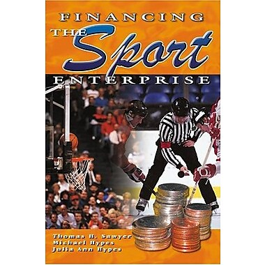 Financing the Sport Enterprise, New Book (9781571675200)