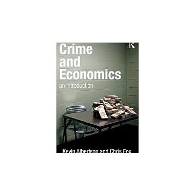 Crime and Economics: An Introduction, Used Book (9781843928423)