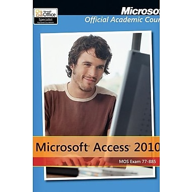 Exam 77-885 Microsoft Access 2010, New Book (9781118101346)