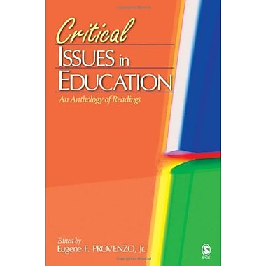 Critical Issues in Education: An Anthology of Readings, Used Book (9781412904773)