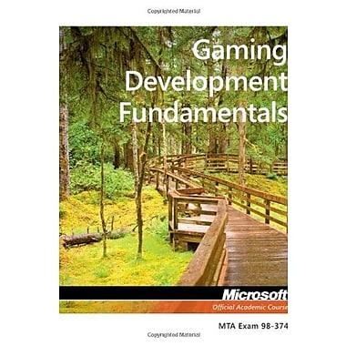 Exam 98-374 Gaming Development Fundamentals, New Book (9781118359891)
