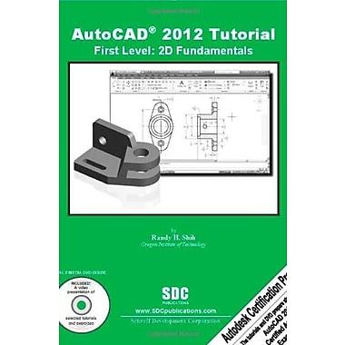 AutoCAD 2012 Tutorial - First Level: 2D Fundamentals, New Book (9781585036370)
