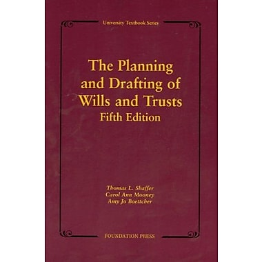 Shaffer, Mooney & Boettcher's The Planning & Drafting of Wills & Trusts, New Book (9781599412580)