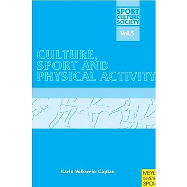 Culture, Sport and Physical Activity (Sport, Culture & Society), New Book (9781841261478)
