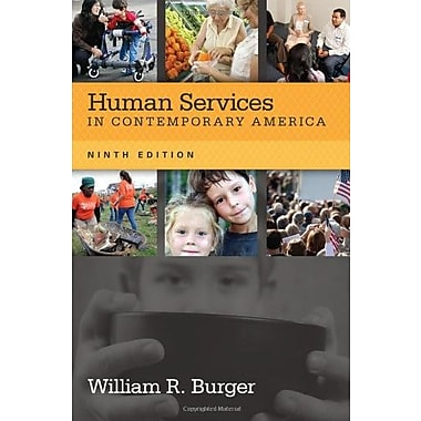 Human Services in Contemporary America, New Book (9781285083667)