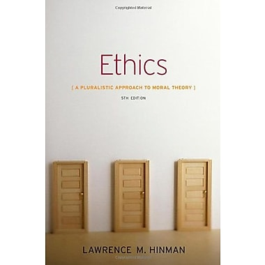 Ethics: A Pluralistic Approach to Moral Theory, New Book (9781133050018)