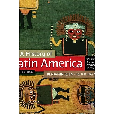 A History of Latin America, Volume 1 (9781111841409)